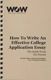 how to write effective college essay archives wow writing workshop the only college application guide you ll ever need