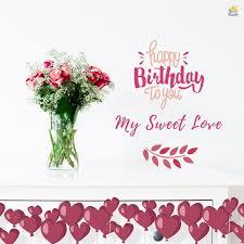 happy birthday to you my sweet love