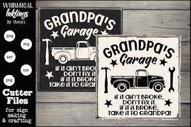 This free svg cut file comes in a single zip file with the following file formats: If It Ain T Broke Grandpas Garage Svg 220947 Svgs Design Bundles In 2020 How To Make Signs Svg Dxf Files Silhouettes