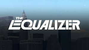 The Equalizer – S1 Ep1 – Pilot