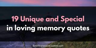 In Memory Quotes Unique Say What You Really Feel With These 48 In Loving Memory Quotes