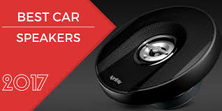 best car speakers for bass. best car speakers of 2017 for bass