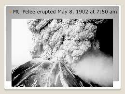 「1902–Mount Pelée eruption」の画像検索結果