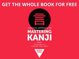Learn Japanese Kanji With Our Free Kanji Ebook Japanesepod101