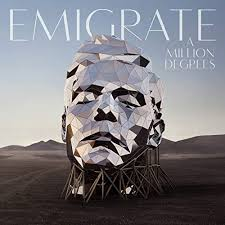 A <b>Million</b> Degrees by <b>Emigrate</b> on Amazon Music - Amazon.com