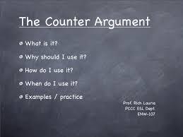 counter argument essay topics argument and persuasion essay counter argument persuasive essay