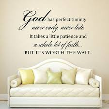 Gods Timing Quotes Cool Scripture Wall Decal God Has Perfect Timing Never Early Never Late