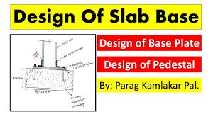 Design Of Steel Beams As Per Is 800 2007 Design Of Slab Base As Per Is 800 2007 Steel Structure By Parag Kamlakar Pal
