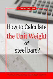 Square Bar Weight Chart How To Calculate The Unit Weight Of Steel Bars A Civil