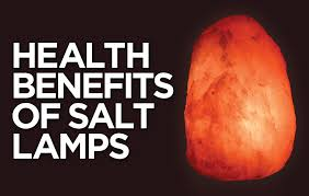 Health Benefits Of Salt Lamps Unique Health Benefits Of Salt Lamps