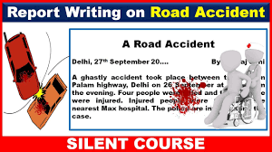 Report Writing On Road Accident You Have Witnessed Youtube