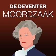 De Deventer Moordzaak – Podcast – Podtail