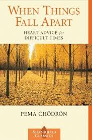 when things fall apart heart advice for difficult times by pema  687278