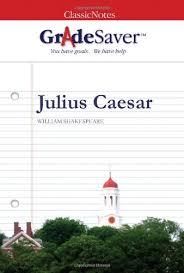 julius caesar essays gradesaver julius caesar study guide