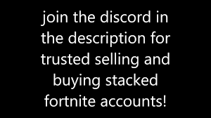 Buysell Stacked Fortnite Account Discord Free Account Giveaways And Trusted Sellers