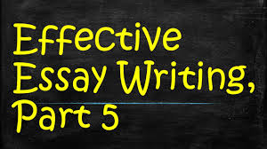 effective essay writing part transitions topic sentences  effective essay writing part 5 transitions topic sentences