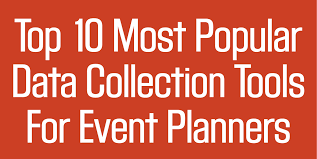 Infographic Ten Most Popular Data Collection Tools For Event