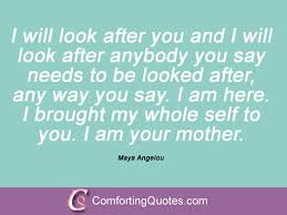 Famous Quotes About Mothers Interesting 48 Famous Maya Angelou Mother Quotes ComfortingQuotes
