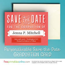 printable graduation cards free online printable graduation save the date card free printables online