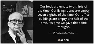 Funny Office Quotes Magnificent R Buckminster Fuller Quote Our Beds Are Empty Twothirds Of The