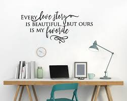 Beautiful Wall Quotes Best of Every Love Story Is Beautiful Vinyl Stickers Wall Decals Lettering