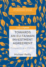 Towards An Eu-Taiwan Investment Agreement - Prospects And Pitfalls ...
