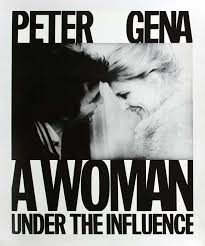 a w under the influence directed by john cassavetes a w under the influence 1974 directed by john cassavetes starring gena rowlands