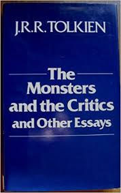 the monsters and the critics and other essays j r r tolkien  the monsters and the critics and other essays j r r tolkien 9780395356357 com books