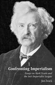confronting imperialism essays on mark twain and the anti  confronting imperialism essays on mark twain and the anti imperialist league