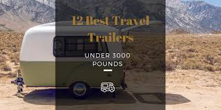 travel trailers under 3000 pounds