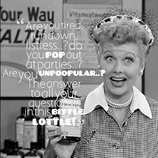 I Love Lucy Quotes Delectable And It's So Tasty Too Ah The Vitameatavegamin Episode One Of