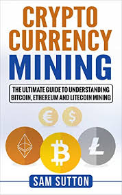 Guide The Cryptocurrency com Ultimate Mining Amazon To qOpXn