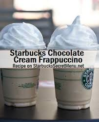 starbucks secret menu chocolate cream frappuccino