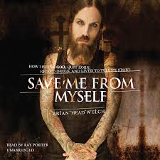 Brian Head Welch Into The Light The Testimony Save Me From Myself How I Found God Quit Korn Kicked Drugs And Lived To Tell My Story Audiobook