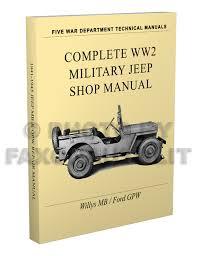 1941 1945 willys mb ford gpw military jeep repair shop manual reprint 1941 1945 willys mb ford gpw military jeep repair manual reprint