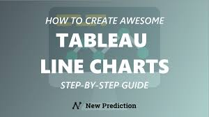 Tableau Line Charts The Ultimate Guide New Prediction