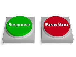 Response And Reaction