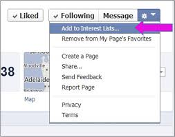 your veterinary clients still not be seeing your facebook click on the little grey wheel and you ll see the following drop down list click on add to interest list