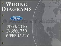 2009 2010 ford f650 f750 medium truck wiring diagram manual original 2009 2010 ford f650 f750 medium truck wiring diagram manual original ford amazon com books