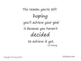 Achieving Goals Quotes Amazing Achieving Goals Quotes