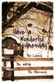Wednesday Good Morning Have A Nice Day Blessings Freesayingscom
