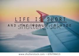 Inspirational Quotes Phrase Life Short World Stock Photo Edit Now Best Airplane Quotes