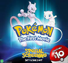 Event Cinemas - Pokemon The First Movie MEWTWO STRIKES BACK is back in  cinemas for a limited time only OCT 1st and 2nd! Join Ash Ketchum and his  friends in this awesome