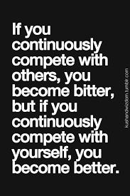 Competition Quotes New Pin By Kat On Your Pinterest Likes Pinterest Bitter Truths And