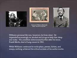 tennessee williams english dr karen rose ppt  14 williams