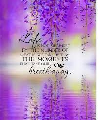 Life Is Not Measured Quote