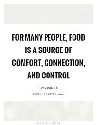 Comfort Quotes New Comfort Food Quotes Sayings Comfort Food Picture Quotes