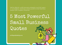 Small Business Quotes Custom 48 Most Powerful Small Business Quotes