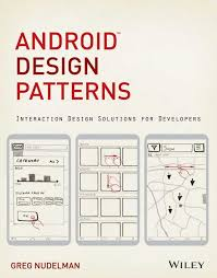 Android Design Patterns Cool Android Design Patterns Interaction Design Solutions For Developers