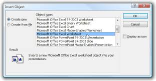 How To Insert Chart Into Powerpoint From Excel Embed An Excel Worksheet Into Powerpoint Or Word 2007